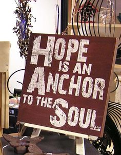 Hope is an Anchor to the Soul, $39.95