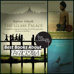 10 Great Books That Capture Burma The Glass Palace, Shwedagon Pagoda, Dr Zhivago, Burma Myanmar, Mandalay, S Stories, Natural Wonders, Great Books, Travel Destinations