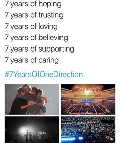 It's crazy to think that I've been a Directioner for 7 years. The tears, the joy, and pure happiness I feel when it comes to these boys, is unreal. I miss them like crazy and I just want to see them one last time. I've been part of this family for 7 years and I'm so grateful to be a part of something so special in my life. To me, One Direction, will always be the boys on the stairs.