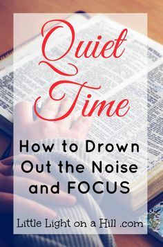 How can I drown out the noise when I have a quiet time? Here are four struggles most women face, and tips to help you overcome them.