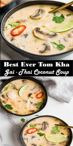 Delicious and healthy family choice special food and drink Amazing Recipes Around The World Best Ever Tom Kha Gai - Thai Coconut Soup Thi. Coconut Soup Recipes, Thai Coconut Soup, Spicy Thai Soup, Coconut Chicken, Tom Kha Soup, Asian Recipes, Healthy Recipes, Keto Recipes, Thai Recipes
