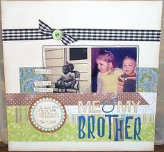 scrapbook layout Me & My Brother - Scrapbook.com