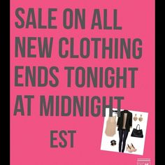 Sale on all new with tags & Retail Sale ends tonight eastern standard time Other