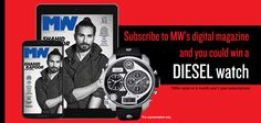 Buy a 6 months or 1 year subscription of Man's World Magazine India and stand a chance to win a Diesel watch!