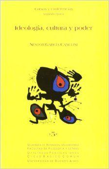 Ideologia, Cultura, Poder - Cursos y Conferencia (Spanish Edition) Paperback – May 1, 2000