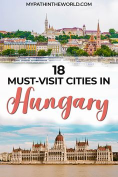 Looking for beautiful places to travel to in Hungary? Here are 18 of the best cities to visit in Hungary including Budapest, Eger, Pecs, and more! Top Europe Destinations, Europe Travel Guide, Spain Travel, Travel Guides, Travel Plan, Travel Abroad, Travel Goals, Backpacking Europe, European Travel Tips