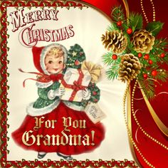 Christmas/Family section. Wish your grandma Merry Christmas with your love! Permalink : http://www.123greetings.com/events/christmas/family/to_grandma_with_love.html