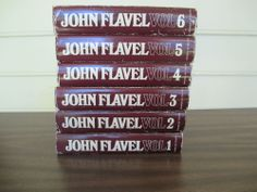 The Works of John Flavel. 6 volumes Banner of Truth 1968. Originally pub 1820