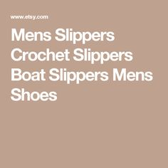Mens Slippers Crochet Slippers Boat Slippers Mens Shoes
