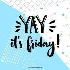 Friday Quote T. Friday, Check out these Funny Friday quotes with images. We've prepared popular happy Friday saying with funny images. Happy Friday Quotes, Monday Quotes, Tgif Quotes, Motivational Quotes, Friday Humor, Funny Friday, Friday Yay, Finally Friday, Body Shop At Home