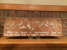 Custom made mountain sign. Can be made with - - String Art -Wood Burning -Paint  You chose the quote and the stain color and which method you