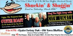 Shuckin' & Shaggin' hosted by the Old Town Bluffton Merchants Society at Oyster Factory Park on March 28, 5-9 p.m. The season's last oyster roast with music from City Lights. Bring chairs and dancing shoes. Wharf Street. www.oldtownbluffton.com