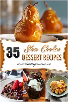 35 Slow Cooker Dessert Recipes Crock Pot Dessert Recipes - The Cottage Market