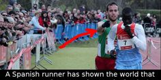 """Did you know that a Spanish runner intentionally lost a race, because… """"A REAL SPORTS HERO.""""-Katrina Westall"""