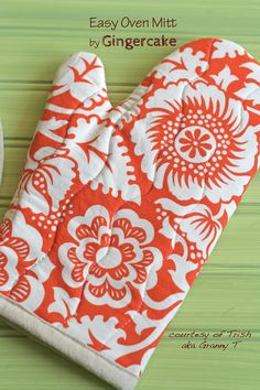 Oven mitt tutorial. (Uses only fabric and batting, not insul-bright.) Includes pattern. I like the way it suggests cutting the inside fabric around the thumb and fingers - perhaps makes it easier to turn inside out? Also, like the wavy quilting and orange and white fabric - Mom would love that.