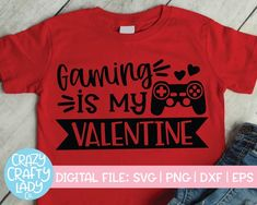 Gaming Is My Valentine SVG Cut File – Crazy Crafty Lady Co. Compatible with vinyl cutting machines such as Cricut and Silhouette Cameo! Great for DIY craft projects such as kids' Valentine's Day shirts and more. Valentines For Boys, Valentines Day Shirts, Valentine Day Crafts, Diy Valentine's Shirts, Love Design, Silhouette Studio, Silhouette Cameo, Cricut Design, Adobe Illustrator