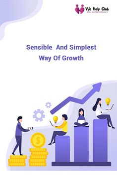Sensible and Simplest way of growth