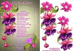 My Friend on Craftsuprint designed by Debra Jenkinson - Suitable for Birthday or Thank you for a good friend. A lovely card with beautiful hanging fuchsia held up by a deep pink bow. A touching poem about friendship. I have left in some small background pieces to facilitate cutting - Now available for download!