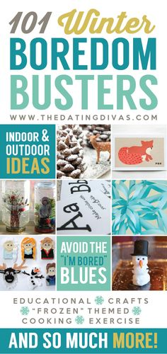 101 Winter Boredom Busters! So many kid-friendly activities to keep the kids busy - love this! www.TheDatingDivas.com