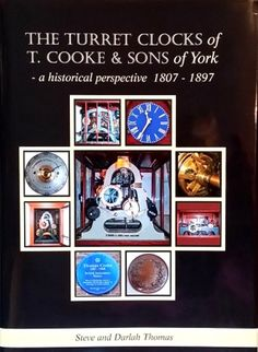 An excellent biographical account of Thomas Cooke and the business he founded up until it became a limited company in 1897. This book focuses on turret clocks, with some information on clocks for the Post Office and a few regulators. Also included is an important chapter on turret clockmaker Barnard Cooke (Thomas's brother) who worked in Hull. With dust jacket. 583 pages, illustrated, only 250 copies printed, 2016.