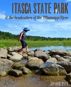 Itasca State Park and the Headwaters of the Mississippi River {Minnesota}