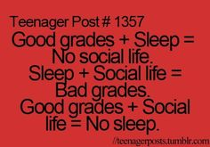 Image detail for -teen age, teenager post, teenagers quotes - inspiring picture on Favim . Im good grades+social life Teenager Post Tumblr, Teenager Quotes, Teenager Posts, Sad Teen Quotes, Teen Sayings, Funny Relatable Memes, Funny Quotes, Life Quotes, Relatable Posts
