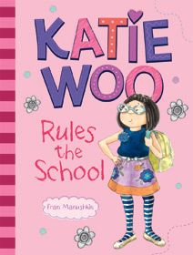 Katie Woo Rules the School by Fran Manushkin, illus. by Tammie Lyon. For Katie Woo, school is one big adventure. Join the stylish schoolgirl as she learns how to be a great classmate and friend. From the school play to the class pet, Katie knows how to rule the school!