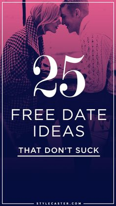 25 FUN Free Date Ideas | Love don't cost a thing! | @StyleCaster