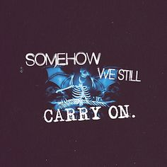 Avenged Sevenfold Quotes   avenged sevenfold a7x carry on lmao idk