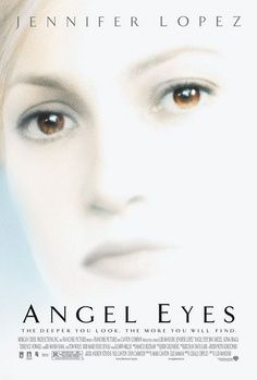 Angel Eyes movie with Jennifer Lopez