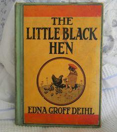 1938 Vintage Little Black Hen Book Edna Deihl Ilustrated Seeley Color Pictures