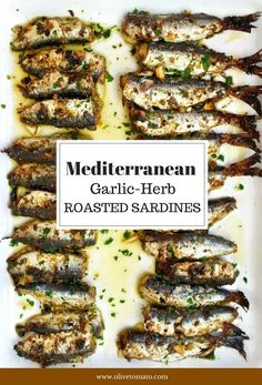 Mediterranean Diet Plan Garlic Herb Roasted Sardines: Simply delicious roasted sardines with a garlic herb crust - you can practically eat them with your hands. Fish Dishes, Seafood Dishes, Fish And Seafood, Seafood Recipes, Cooking Dishes, Cooking Recipes, Healthy Recipes, Vegetarian Cooking, Greek Recipes