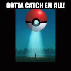 I'm fine with Pokemon GO...just don't make me play Pokemon UFO. #Pokemongo #ufo #alienabduction #gottacatchemall