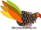 ... turkey is made from a pine cone, an acorn, and construction paper