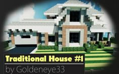 Traditional House #1 | 1.6.4, creation #2039