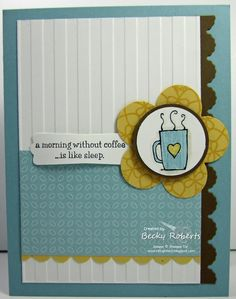 "Cardstock:  Baja Breeze, Soft Suede, Whisper White, So Saffron  Stamp Sets:  Morning Cup, Delicate Doilies  Accessories:  Striped Embossing Folder, Framelits Edgelits, Big Shot, Scallop Border Punch, Modern Label, Fancy Flower, 1-1/4"" & 1-3/8"" Circle Punches, Baja Breeze & So Saffron Markers, Sahara Sand ink pad & Blender Pen for shading the cup, Dazzling Details."