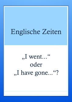 Englisch lernen Zeitformen: I went oder I have gone? Simple past oder present pe… Learn English Tenses: I went or I have gone? Simple past or present perfect? First Day Of School Activities, 5th Grade Social Studies, Learn English Grammar, Past Tense, Organized Mom, Presents For Kids, Scholarships For College, Journal Layout, Has Gone