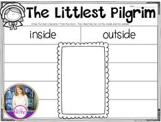 The Littlest Pilgrim freebie for character traits. Students write about Mini on the inside and the outside.