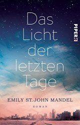 Emily St. John Mandel Das Licht der letzten Tage