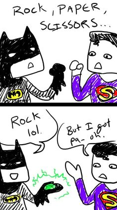 Batman cheats at rock, paper, scissors.