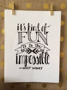 It's kind of fun to do the impossible. #daretodream