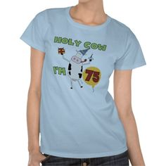 Holy Cow Im 75 Birthday T-shirts and Gifts