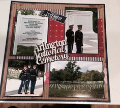 Arlington National Cemetery Scrapbook Travel Album, Friend Scrapbook, Vacation Scrapbook, Scrapbook Cards, Scrapbook Page Layouts, Scrapbooking Ideas, Washington Dc Vacation, Honor Flight, National Cemetery