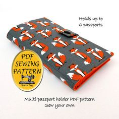 PDF Sewing pattern for a Family Passport holder. Holds up to 6 passports. All countries have a standard passport size of 4.921 x 3.465 inches. (125 × 88 mm) Keep your precious documents safe and stylish. With snap fastener or Velcro closure - whichever you prefer to use. Features 6 inside pockets to hold your documents. (Option to have just 4 inside pockets) A great way to use up your stash This is a moderately easy pattern suitable for beginners ►►►►NOT A FINISHED PRODUCT - This is a PDF...