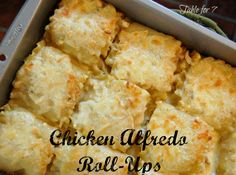 table for seven: Chicken Alfredo Roll-Ups