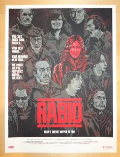 "2011 ""Rabid"" - Silkscreen Movie Poster by Phantom City Creative"