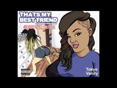 Tokyo Vanity - That's My Best Friend (Official Song Audio) Picture Poses, Picture Video, Best Friend Lyrics, Friends Youtube, Young Thug, Minions Quotes, Album Songs, Friend Pictures, My Favorite Music