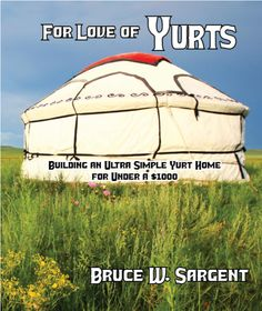 Build your own yurt:...