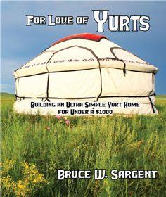 Build your own yurt:...