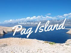 With these 5 family-friendly things to do, everyone in the whole family will enjoy Pag Island and their vacation in Croatia. Croatia Travel Guide, Dubrovnik Croatia, Like A Local, France, Most Beautiful Beaches, Beautiful Islands, Where To Go, Strand, Tourism